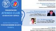 Presentación del Ateneo Club De Innovación y Empresa