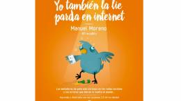Yo también la lié parda en Internet de Manuel Moreno