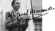 Miguel Hernandez, memoria y recuerdo en las comunidades Valenciana y Andaluza