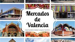 Mercados de Valencia, Autores de la obra. César Guardeño, Esteban Longares y Sara Bono